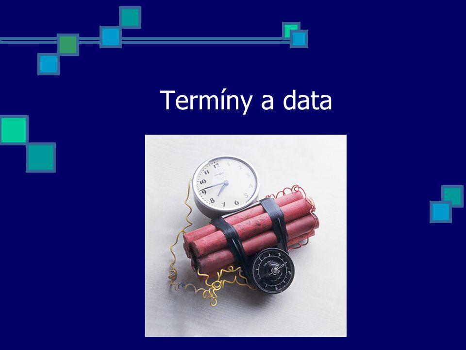 Termíny a data