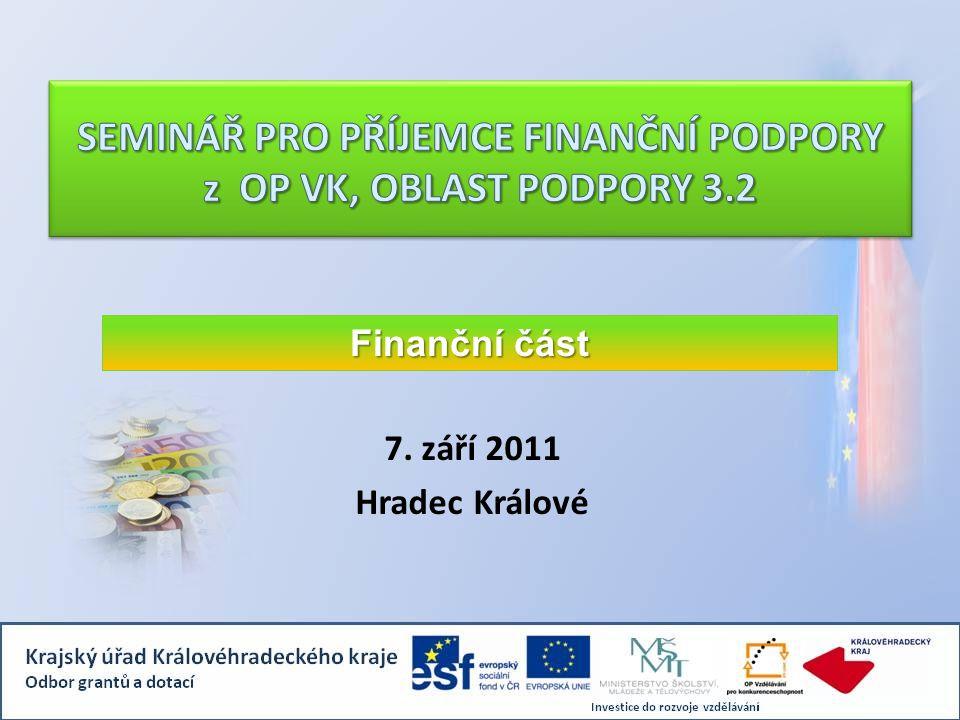 7. září 2011 Hradec Králové Finanční část