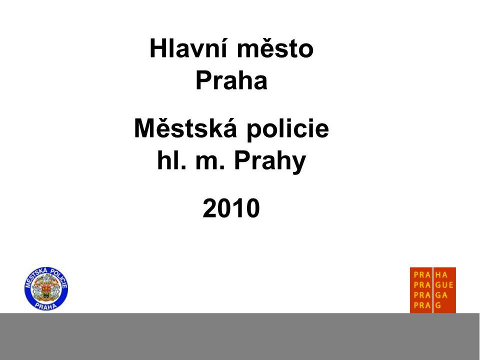 Hlavní město Praha Městská policie hl. m. Prahy 2010