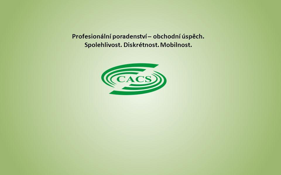 Profesionální poradenství – obchodní úspěch. Spolehlivost. Diskrétnost. Mobilnost.