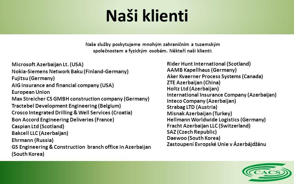 Naši klienti Naše služby poskytujeme mnohým zahraničním a tuzemským společnostem a fyzickým osobám.