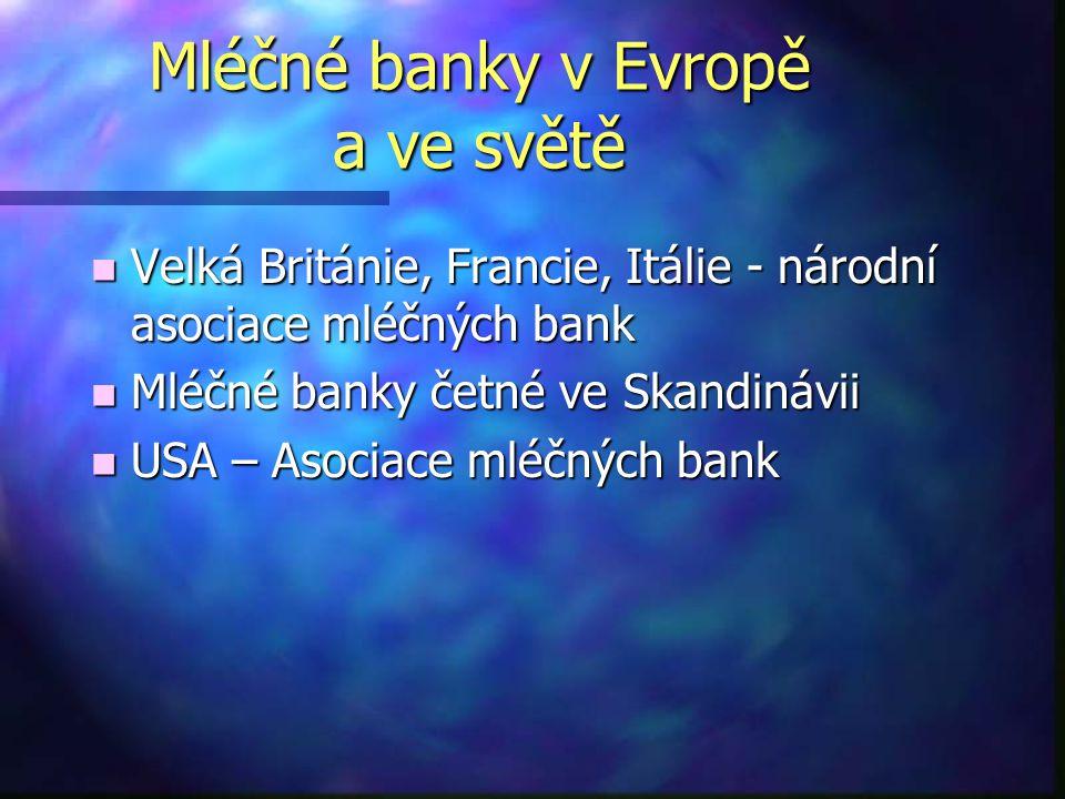 Mléčné banky v Evropě a ve světě n Velká Británie, Francie, Itálie - národní asociace mléčných bank n Mléčné banky četné ve Skandinávii n USA – Asocia