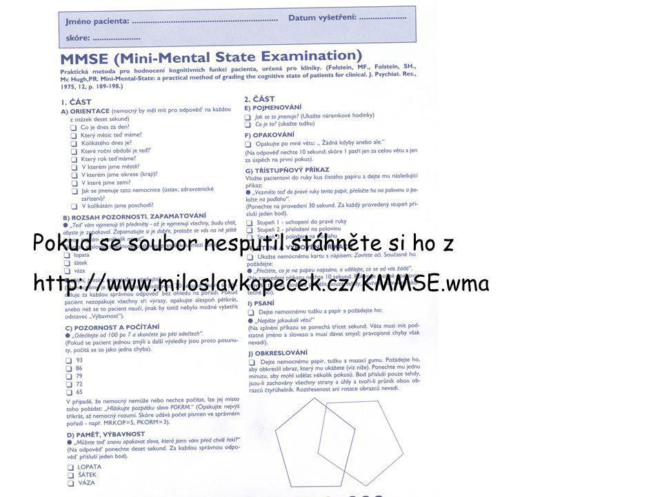 Pokud se soubor nesputil stáhněte si ho z http://www.miloslavkopecek.cz/KMMSE.wma