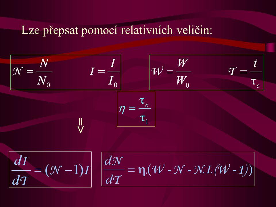 Lze přepsat pomocí relativních veličin: =>=>