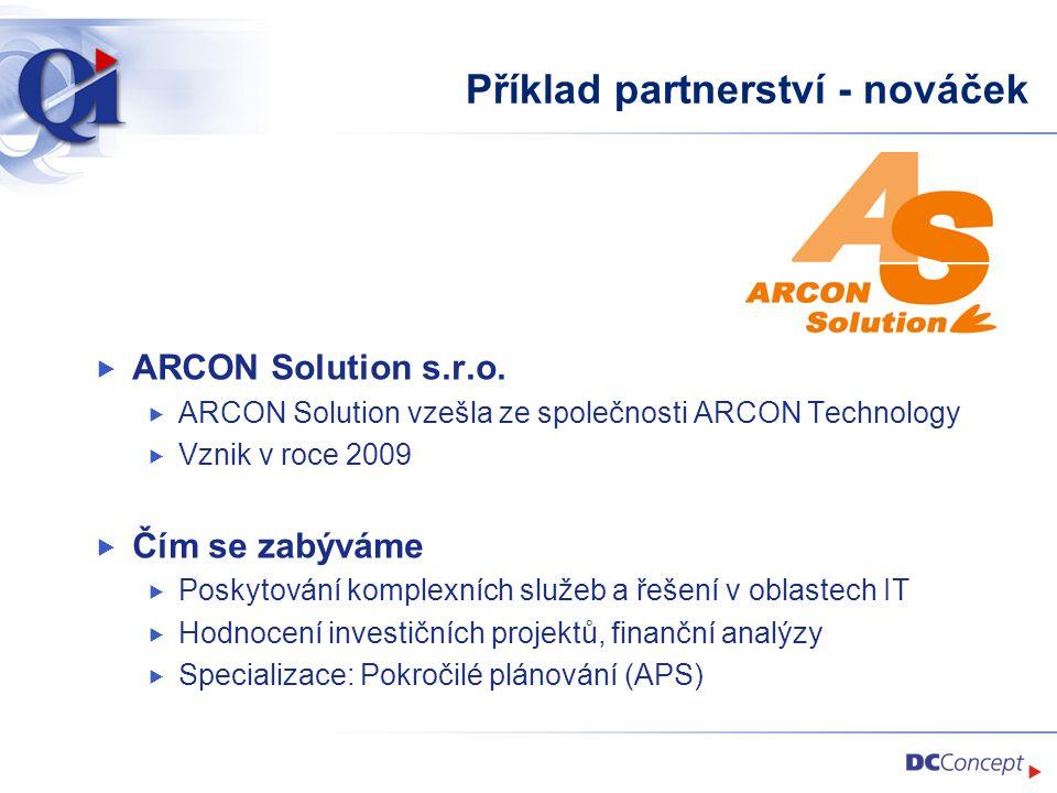 Příklad partnerství - nováček  ARCON Solution s.r.o.