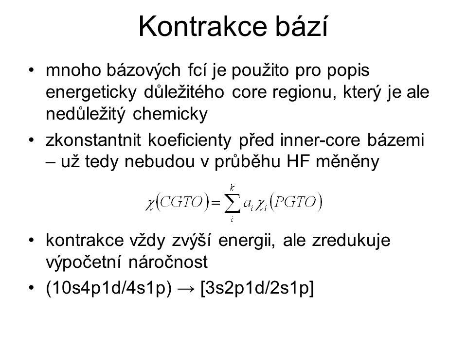 Kontrakce bází mnoho bázových fcí je použito pro popis energeticky důležitého core regionu, který je ale nedůležitý chemicky zkonstantnit koeficienty před inner-core bázemi – už tedy nebudou v průběhu HF měněny kontrakce vždy zvýší energii, ale zredukuje výpočetní náročnost (10s4p1d/4s1p) → [3s2p1d/2s1p]