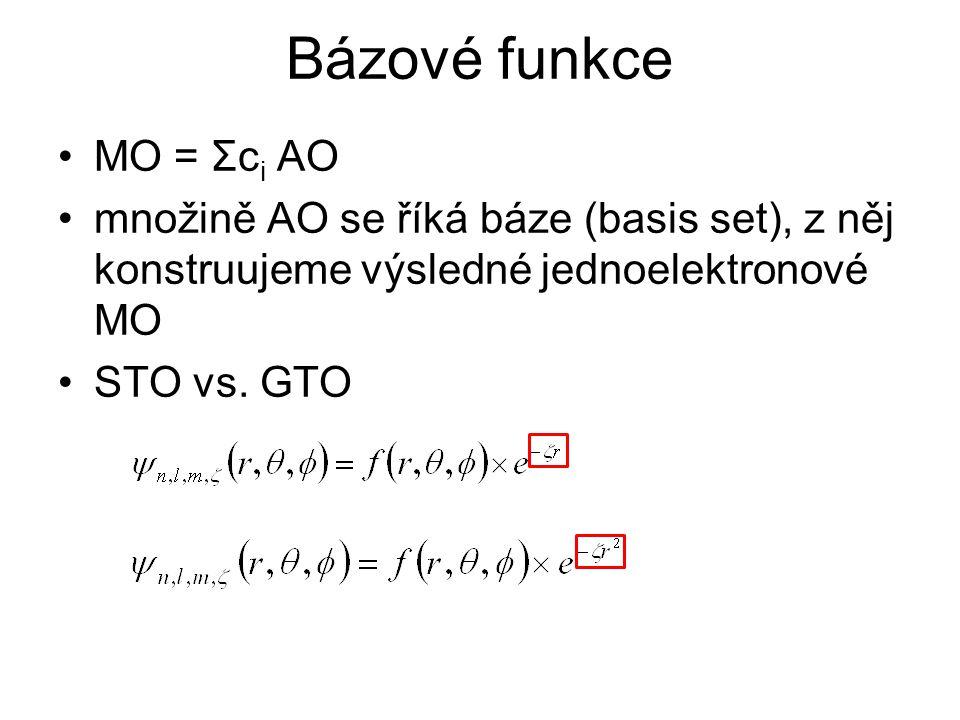 MO = Σc i AO množině AO se říká báze (basis set), z něj konstruujeme výsledné jednoelektronové MO STO vs. GTO