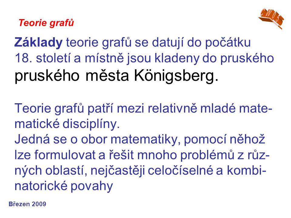 Základy teorie grafů se datují do počátku 18. století a místně jsou kladeny do pruského pruského města Königsberg. Teorie grafů patří mezi relativně m