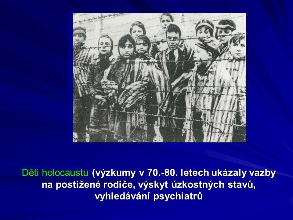 Děti holocaustu (výzkumy v 70.-80.