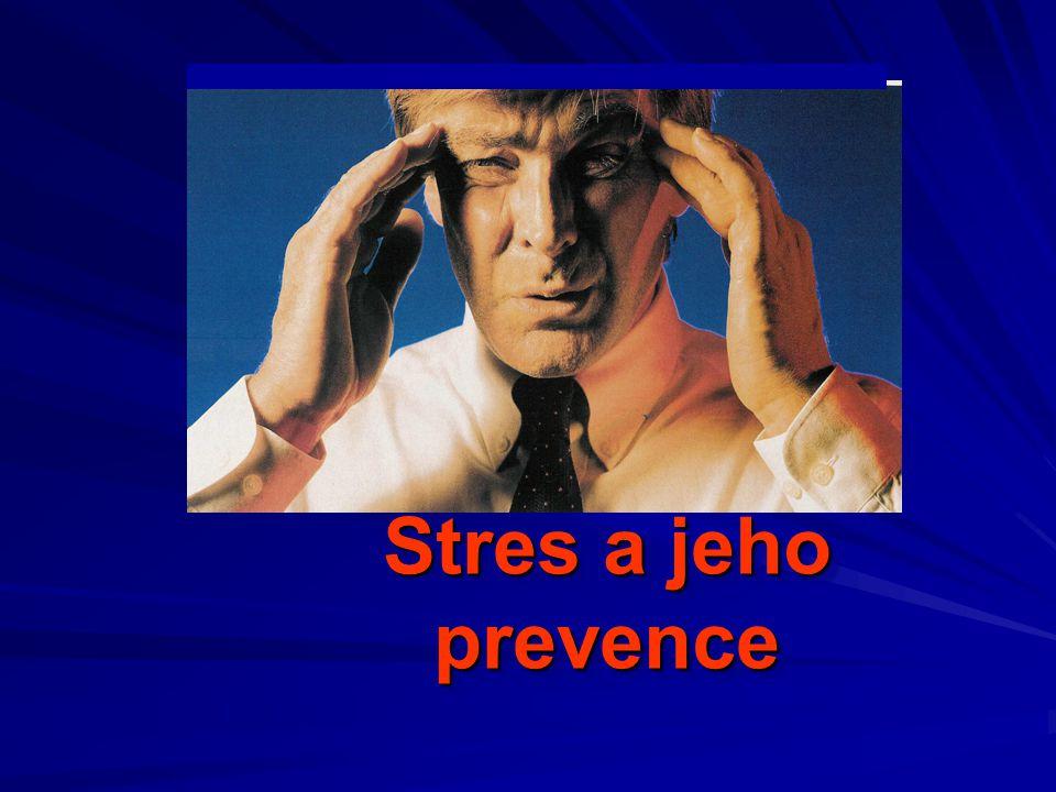 Stres a jeho prevence