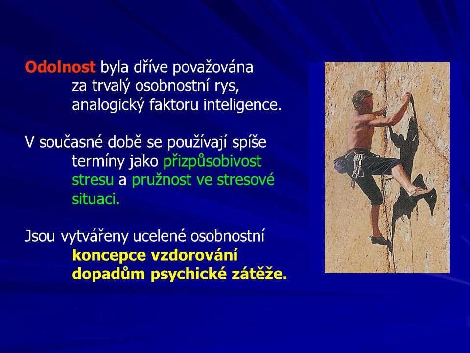 Odolnost byla dříve považována za trvalý osobnostní rys, analogický faktoru inteligence.