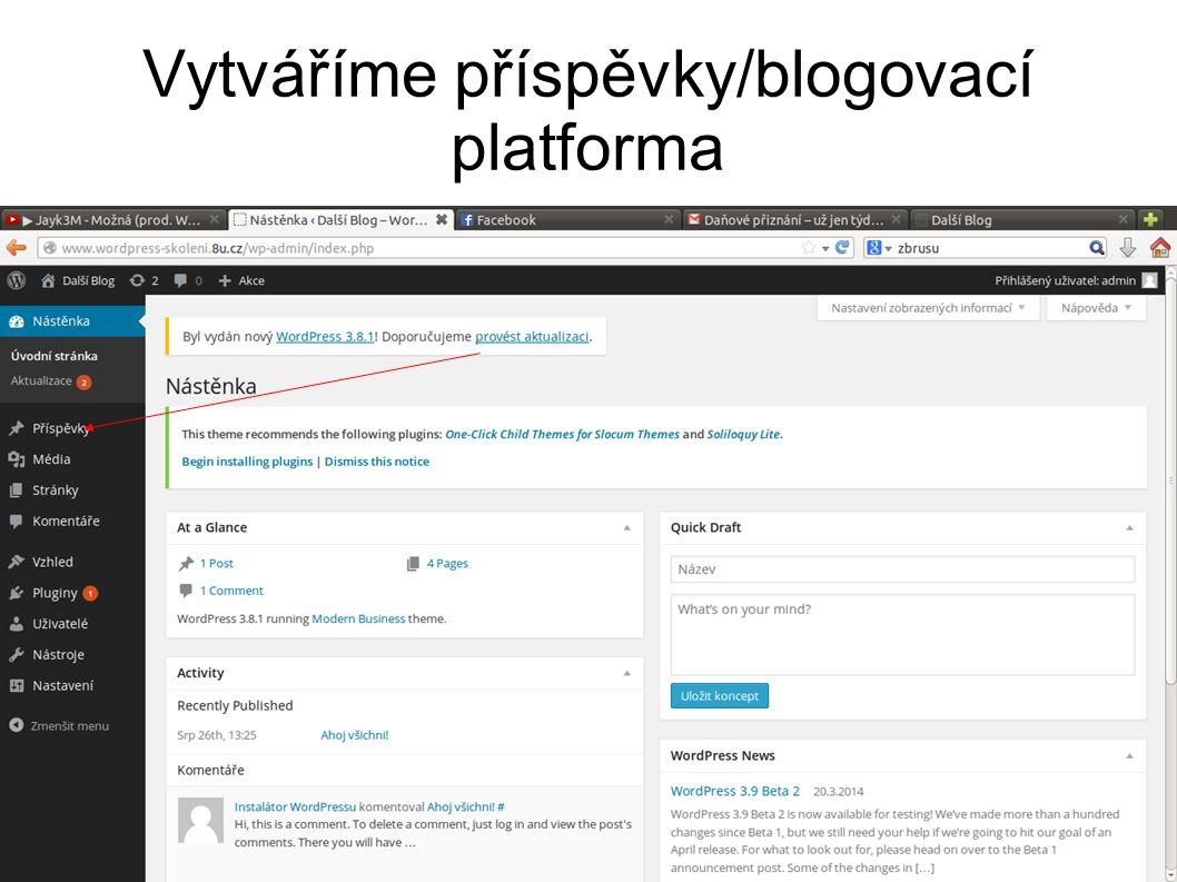 Vytváříme příspěvky/blogovací platforma