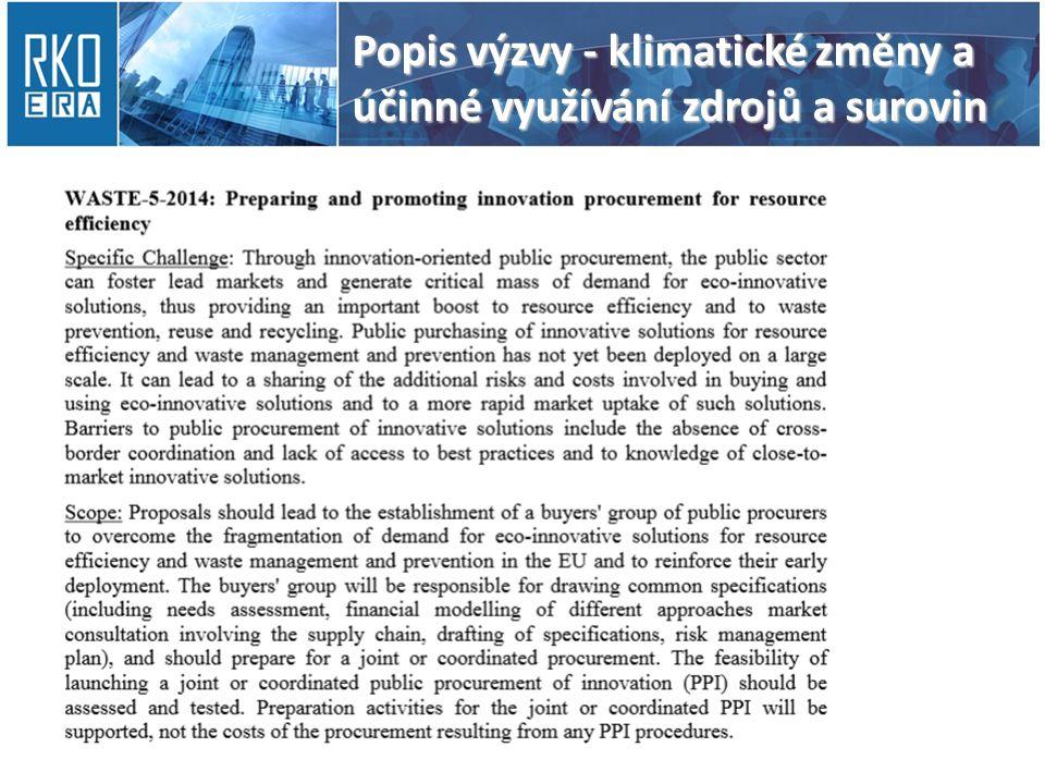 Popis výzvy - klimatické změny a účinné využívání zdrojů a surovin