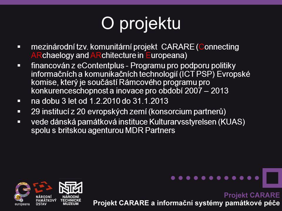 O projektu  mezinárodní tzv. komunitární projekt CARARE (Connecting ARchaelogy and ARchitecture in Europeana)  financován z eContentplus - Programu