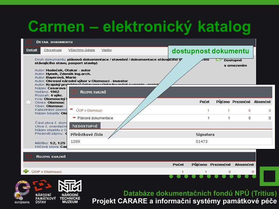 Carmen – elektronický katalog přehled výsledků řezy dostupnost dokumentu
