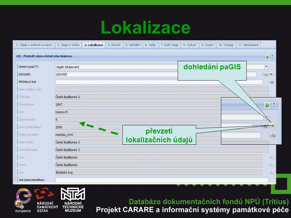 Lokalizace dohledání paGIS převzetí lokalizačních údajů