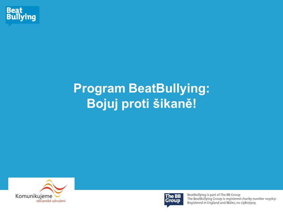 Program BeatBullying: Bojuj proti šikaně!