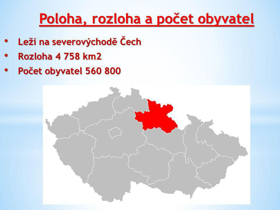 Poloha, rozloha a počet obyvatel Leží na severovýchodě Čech Leží na severovýchodě Čech Rozloha 4 758 km2 Rozloha 4 758 km2 Počet obyvatel 560 800 Počet obyvatel 560 800