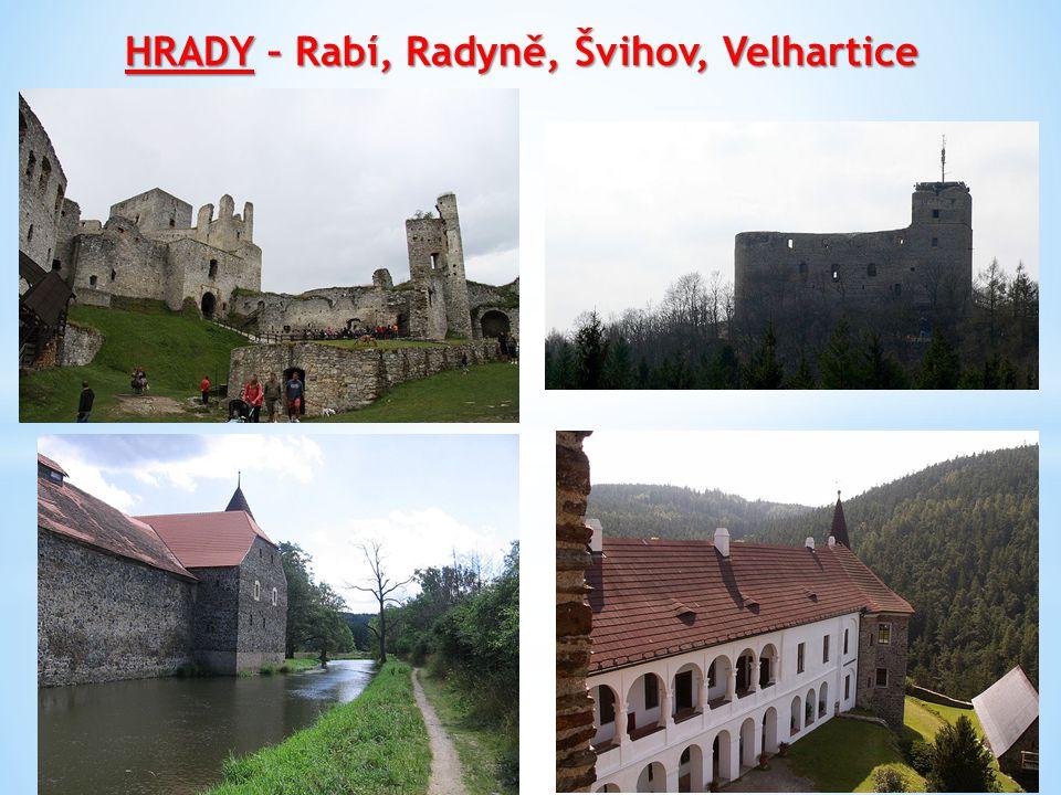 HRADY – Rabí, Radyně, Švihov, Velhartice