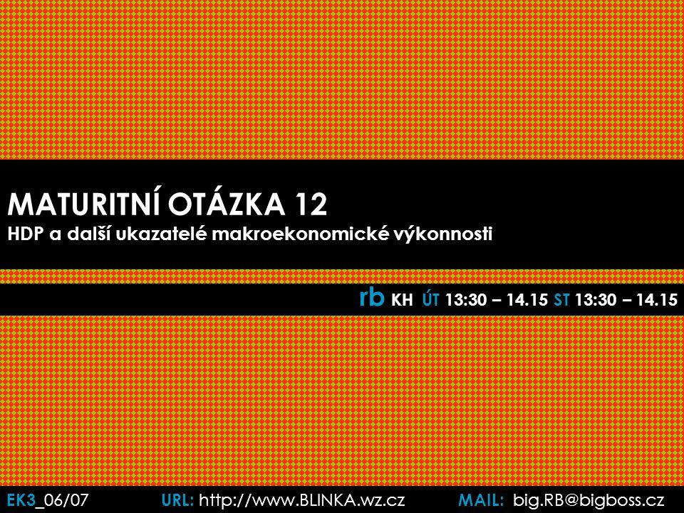 EK3 _06/07 URL: http://www.BLINKA.wz.cz MAIL: big.RB@bigboss.cz 1.
