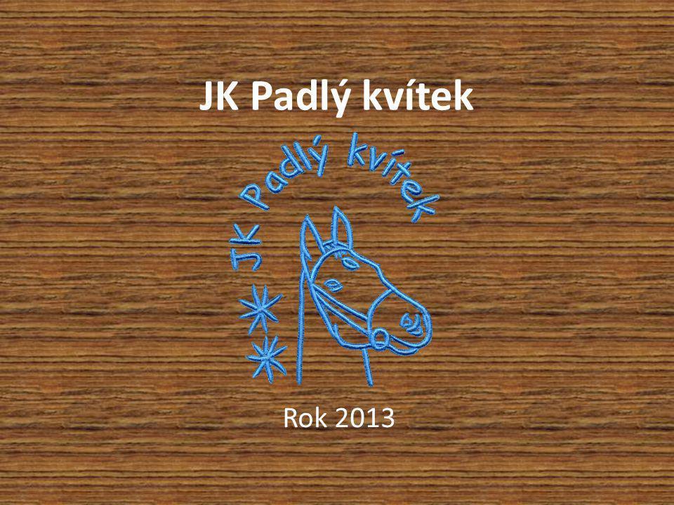 JK Padlý kvítek Rok 2013