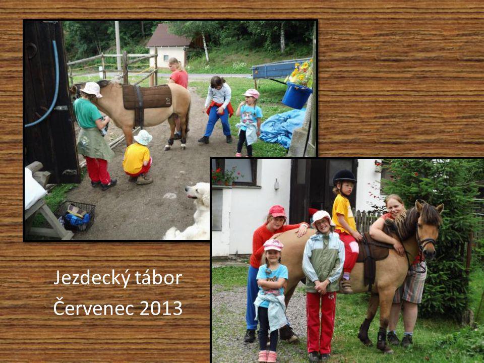 Jezdecký tábor Červenec 2013