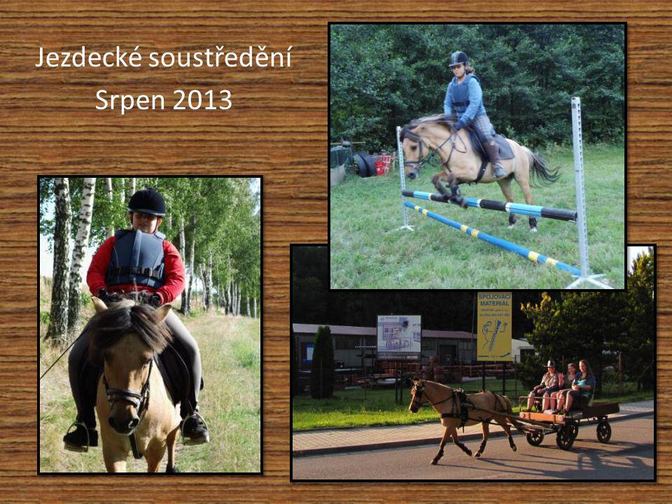 Jezdecké soustředění Srpen 2013