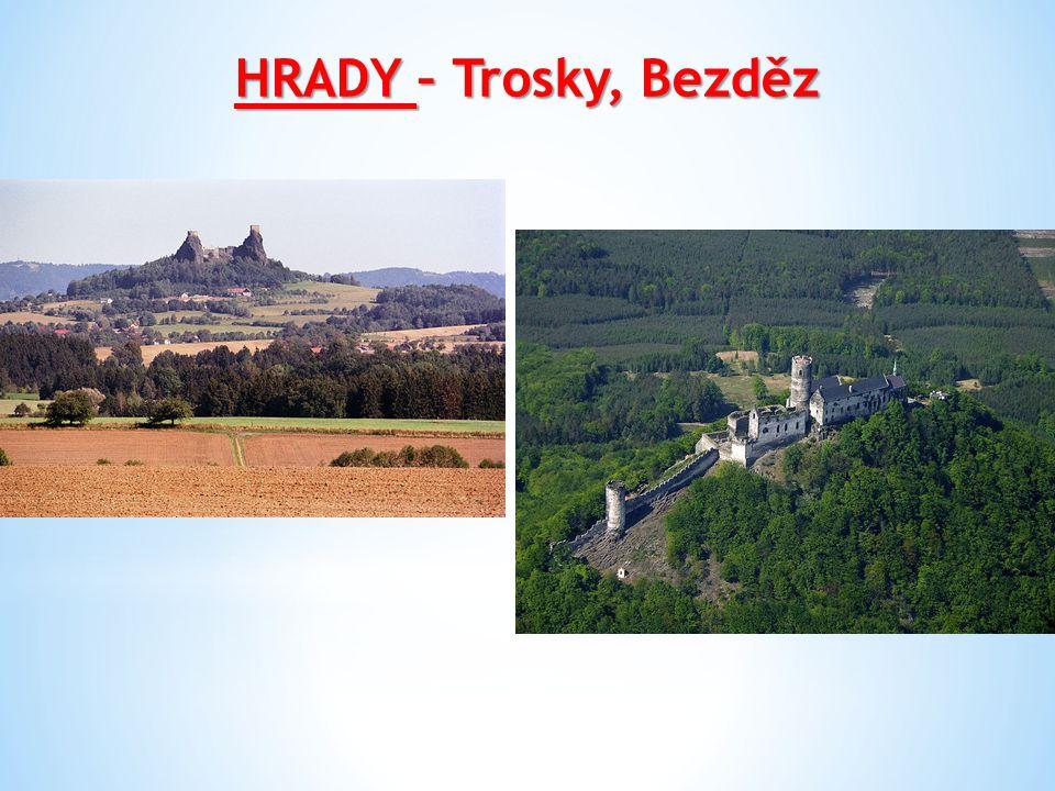 HRADY – Trosky, Bezděz