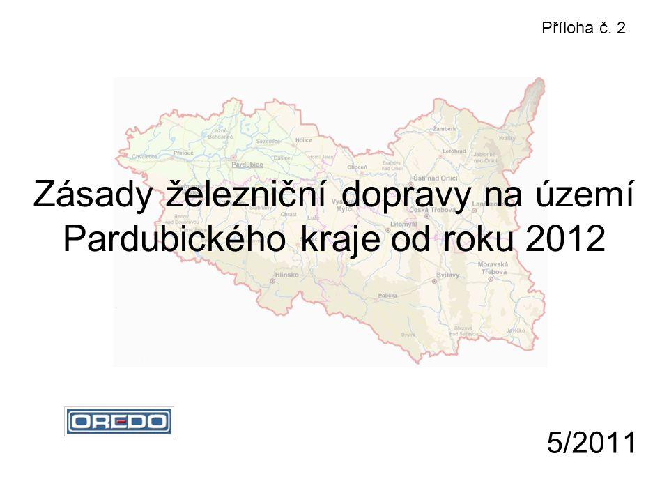 5/2011 Zásady železniční dopravy na území Pardubického kraje od roku 2012 Příloha č. 2