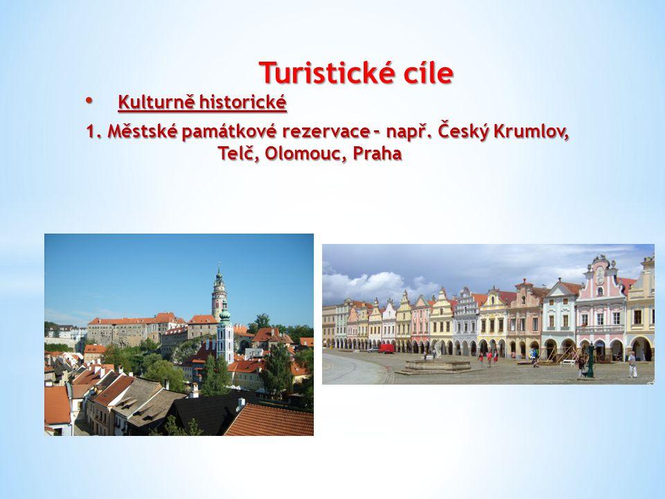 Turistické cíle Kulturně historické Kulturně historické 1.