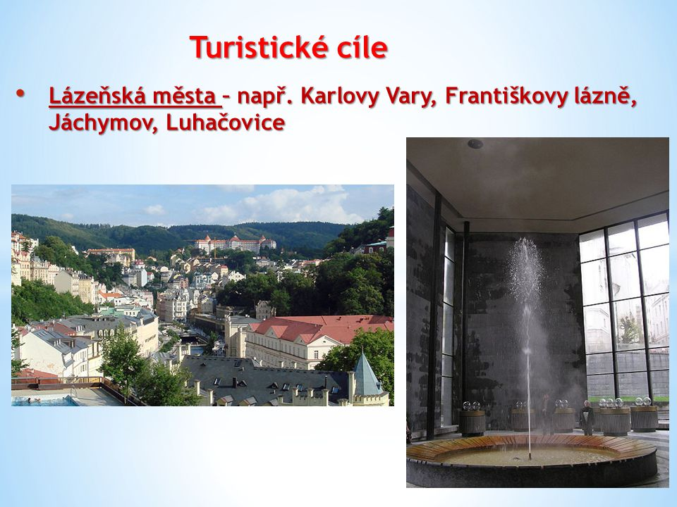 Turistické cíle Lázeňská města – např.