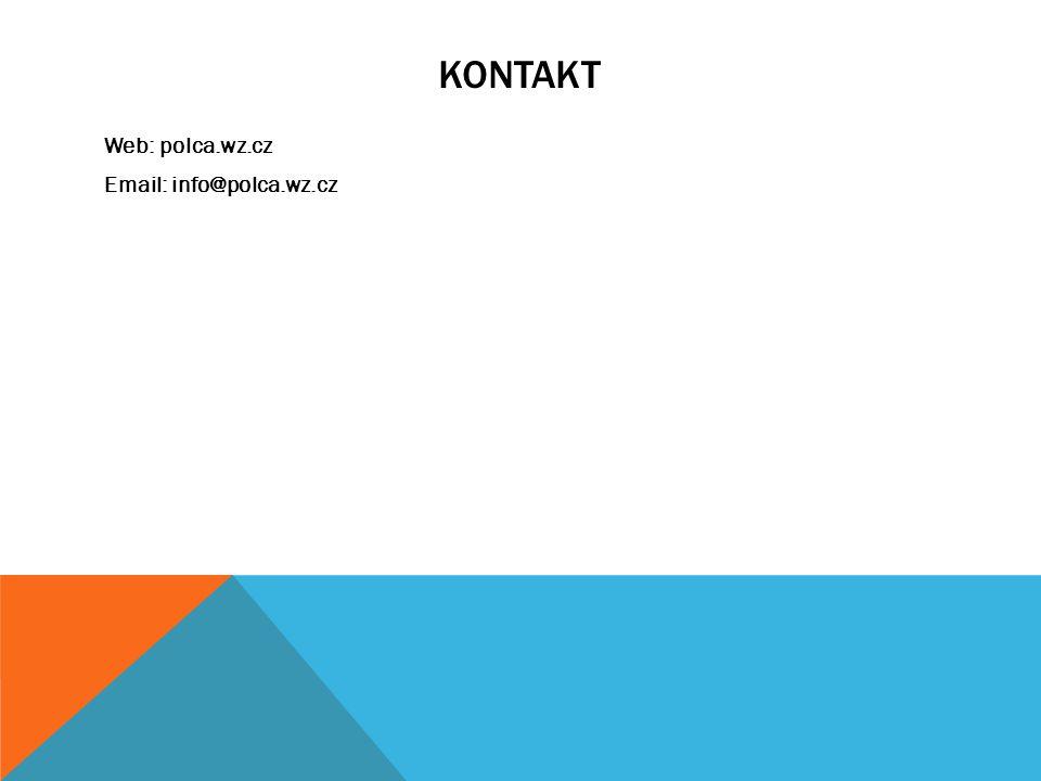 KONTAKT Web: polca.wz.cz Email: info@polca.wz.cz