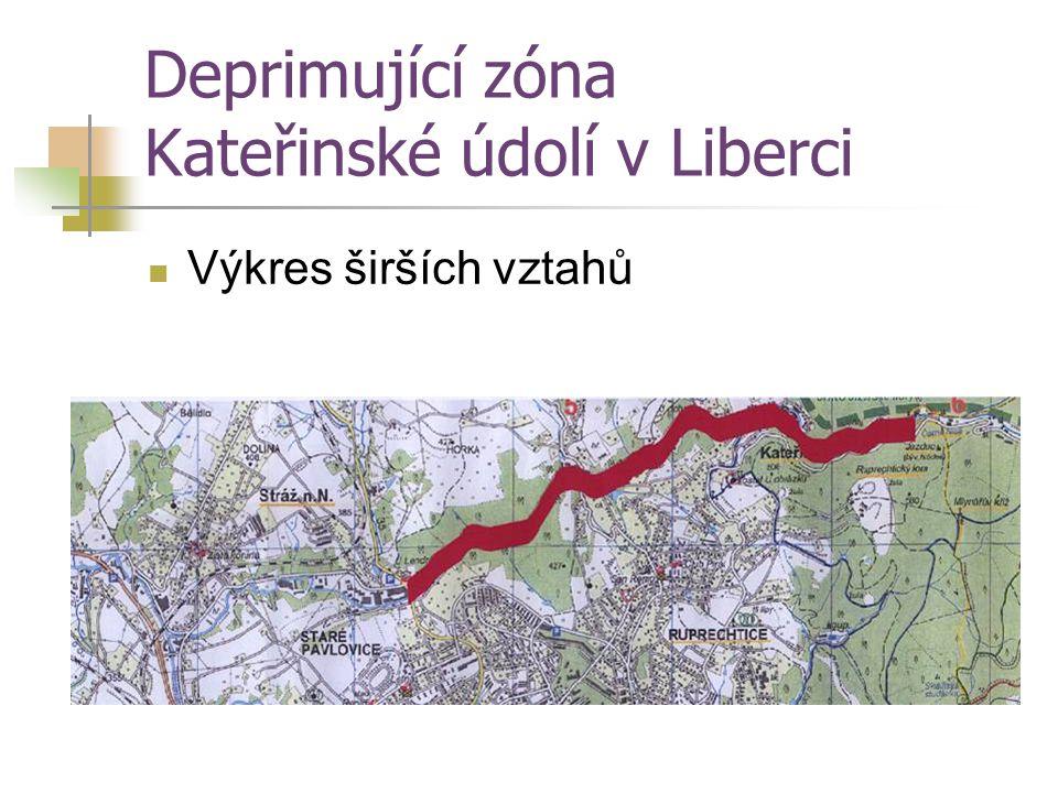 Deprimující zóna Kateřinské údolí v Liberci Výkres širších vztahů