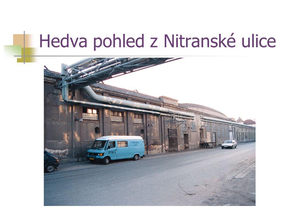 Hedva pohled z Nitranské ulice