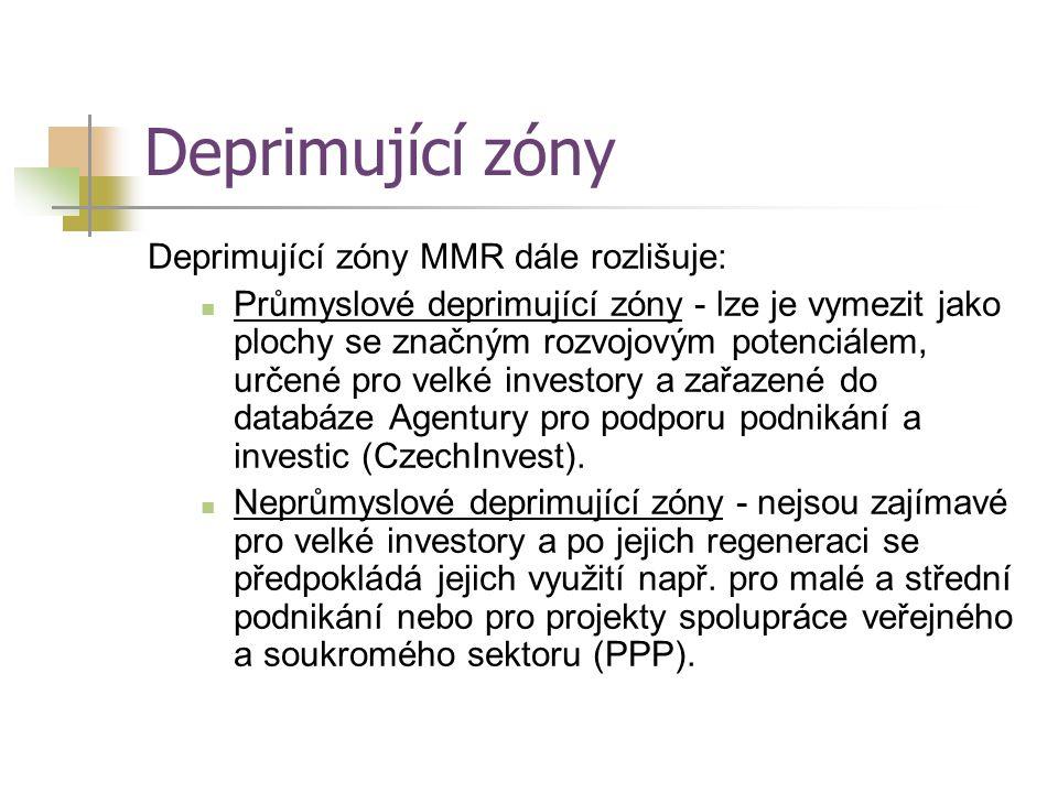 Deprimující zóny Deprimující zóny MMR dále rozlišuje: Průmyslové deprimující zóny - lze je vymezit jako plochy se značným rozvojovým potenciálem, urče