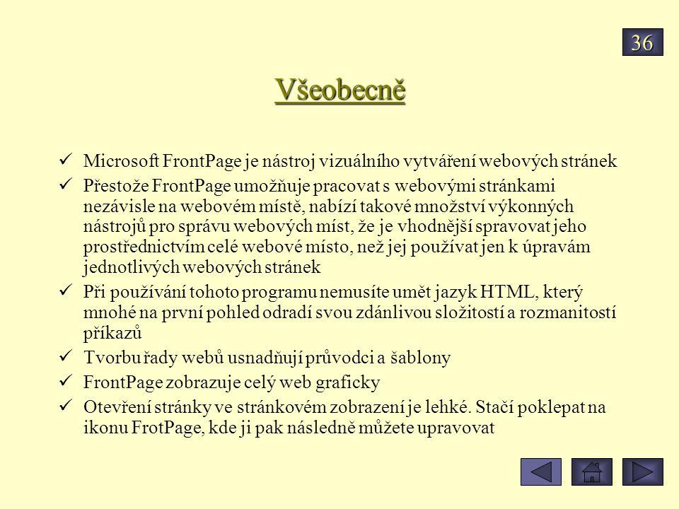 Všeobecně Microsoft FrontPage je nástroj vizuálního vytváření webových stránek Přestože FrontPage umožňuje pracovat s webovými stránkami nezávisle na webovém místě, nabízí takové množství výkonných nástrojů pro správu webových míst, že je vhodnější spravovat jeho prostřednictvím celé webové místo, než jej používat jen k úpravám jednotlivých webových stránek Při používání tohoto programu nemusíte umět jazyk HTML, který mnohé na první pohled odradí svou zdánlivou složitostí a rozmanitostí příkazů Tvorbu řady webů usnadňují průvodci a šablony FrontPage zobrazuje celý web graficky Otevření stránky ve stránkovém zobrazení je lehké.