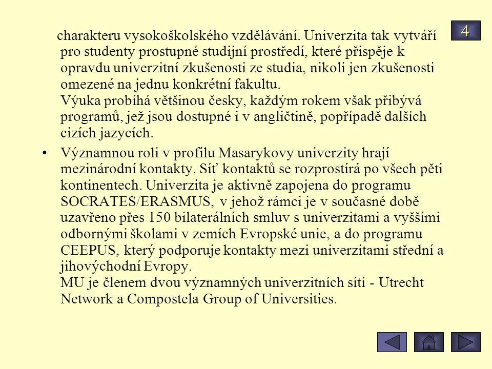 Masarykova univerzita je první vysokou školou v České republice, na kterou je možné podat si elektronicky přihlášku ke studiu.