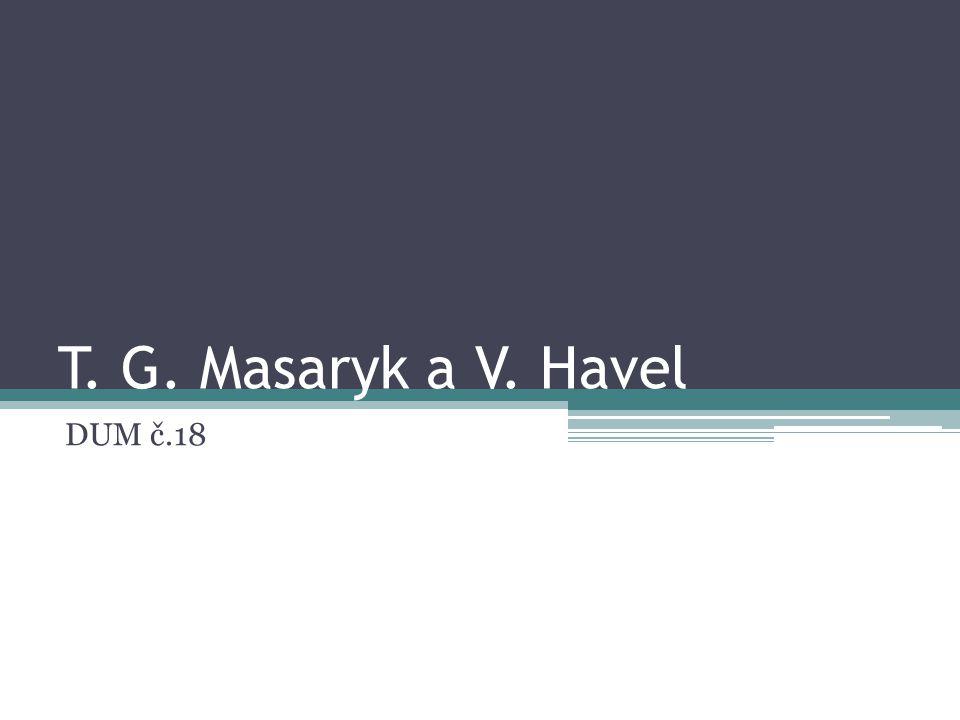 T. G. Masaryk a V. Havel DUM č.18