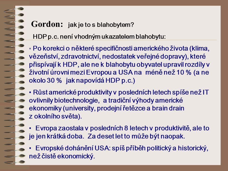 Gordon: jak je to s blahobytem. HDP p.c.