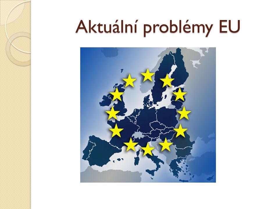 Aktuální problémy EU