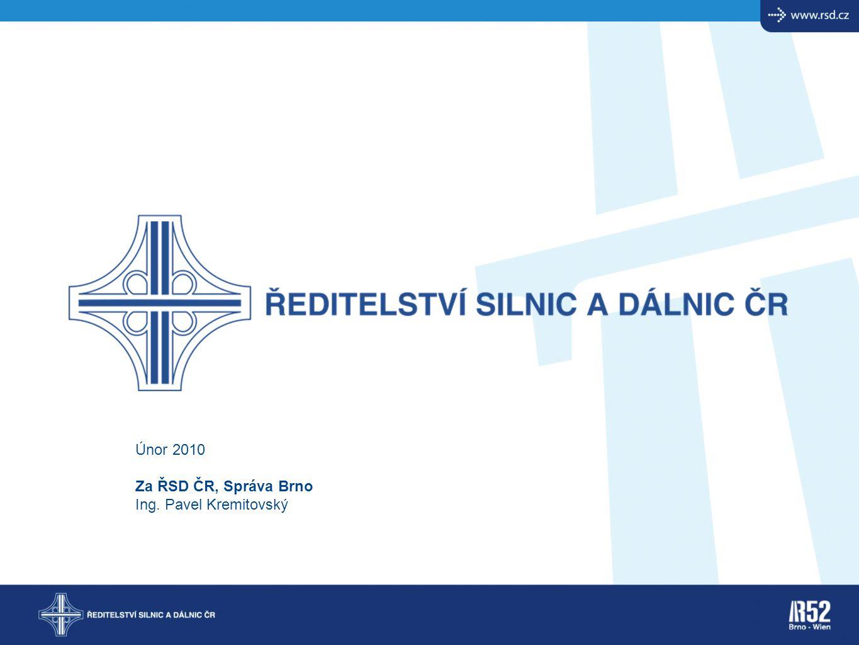 Únor 2010 Za ŘSD ČR, Správa Brno Ing. Pavel Kremitovský