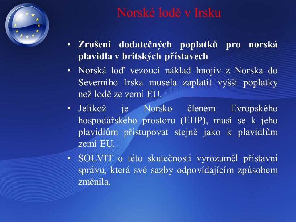 Norské lodě v Irsku Zrušení dodatečných poplatků pro norská plavidla v britských přístavech Norská loď vezoucí náklad hnojiv z Norska do Severního Irs
