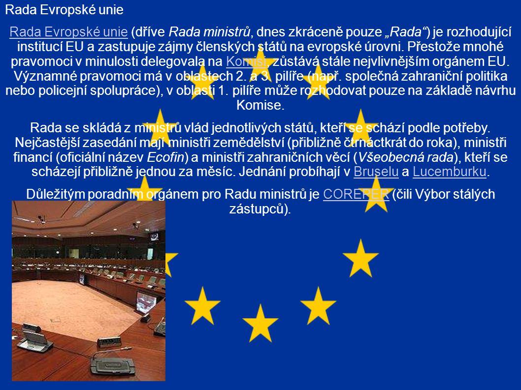 """Rada Evropské unie Rada Evropské unie (dříve Rada ministrů, dnes zkráceně pouze """"Rada ) je rozhodující institucí EU a zastupuje zájmy členských států na evropské úrovni."""