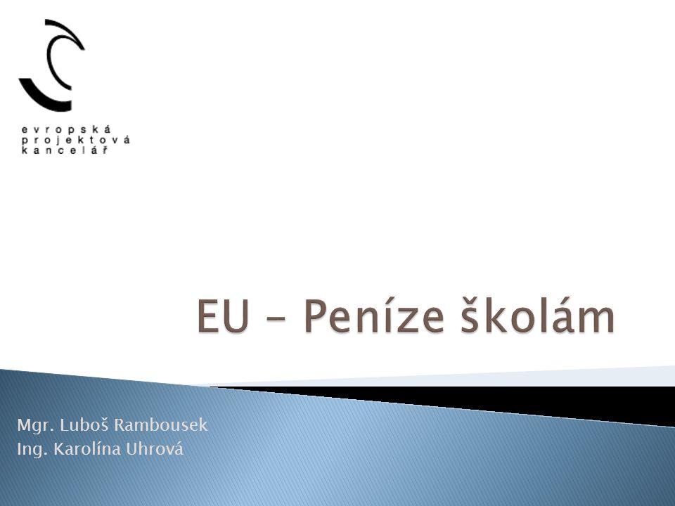  Financování z fondů EU  Výzva č.