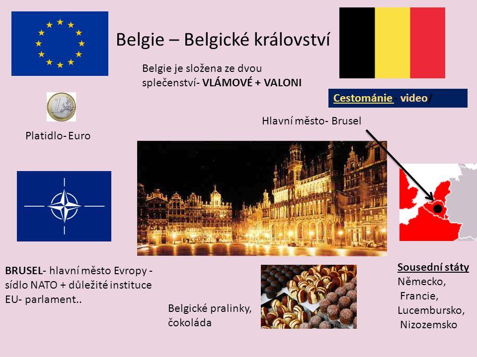 Lucembursko má velmi rozvinutou ekonomiku.Jde o jednu z nejrozvinutějších ekonomik na světě.