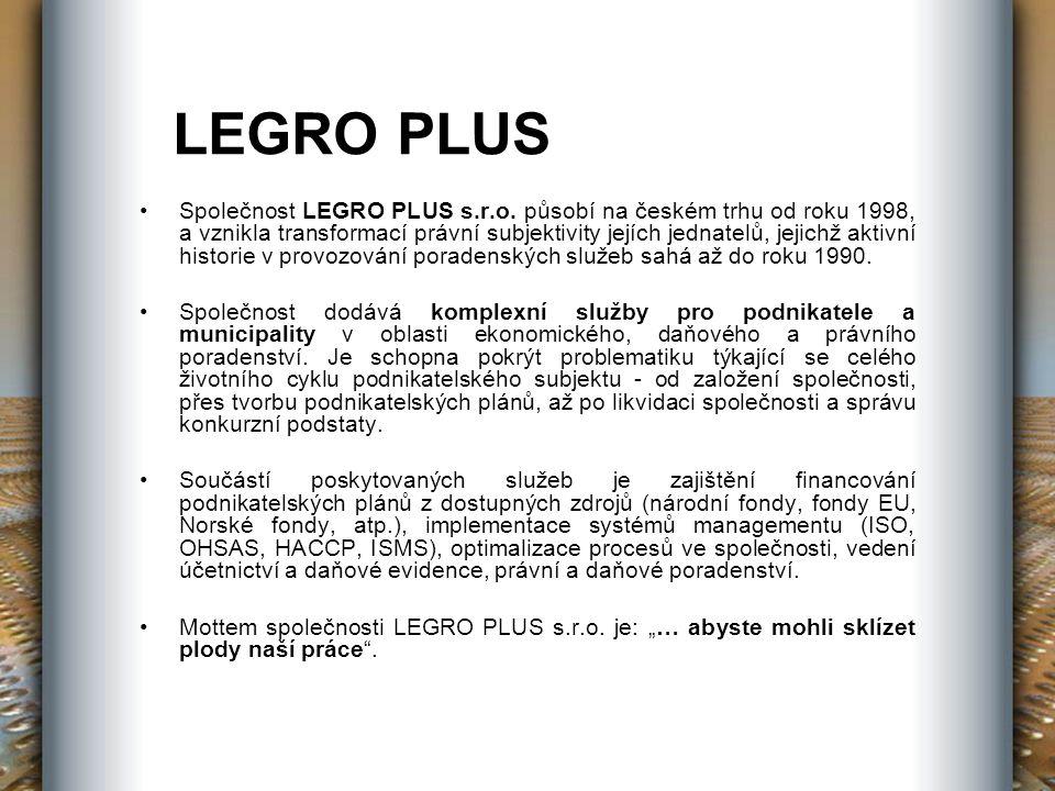 LEGRO PLUS Společnost LEGRO PLUS s.r.o.