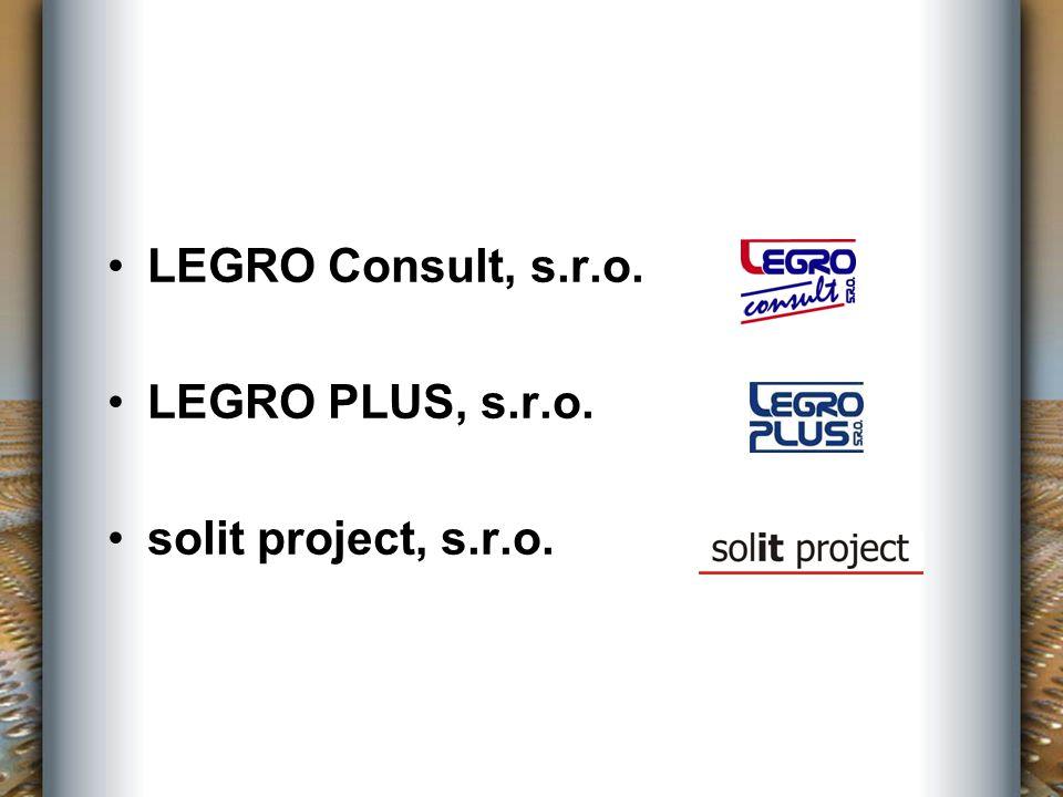 LEGRO Consult, s.r.o. LEGRO PLUS, s.r.o. solit project, s.r.o.