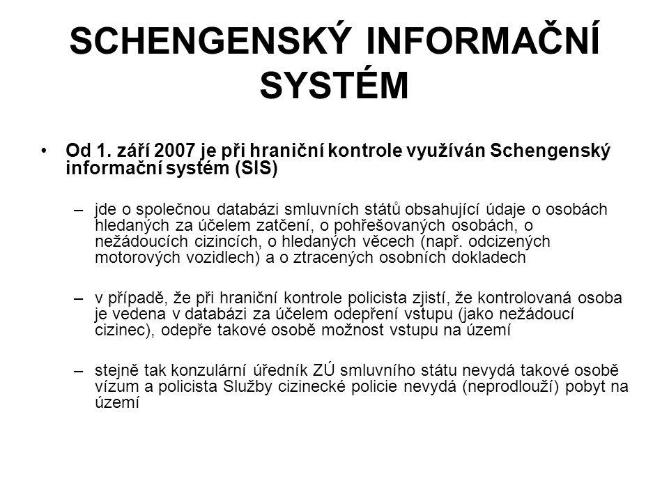 SCHENGENSKÝ INFORMAČNÍ SYSTÉM Od 1.