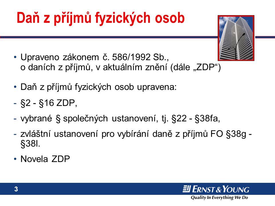 4 Rozsah zdanění – daňové rezidentství (§ 2) Český daňový rezident zdaní v ČR celosvětové příjmy –Bydliště –Obvykle se zdržuje (pravidlo 183 dnů) výjimka – pokud se obvykle zdržuje pouze za účelem studia a léčení Český daňový nerezident zdaní pouze příjmy ze zdrojů na území ČR (definice v § 22) –např.