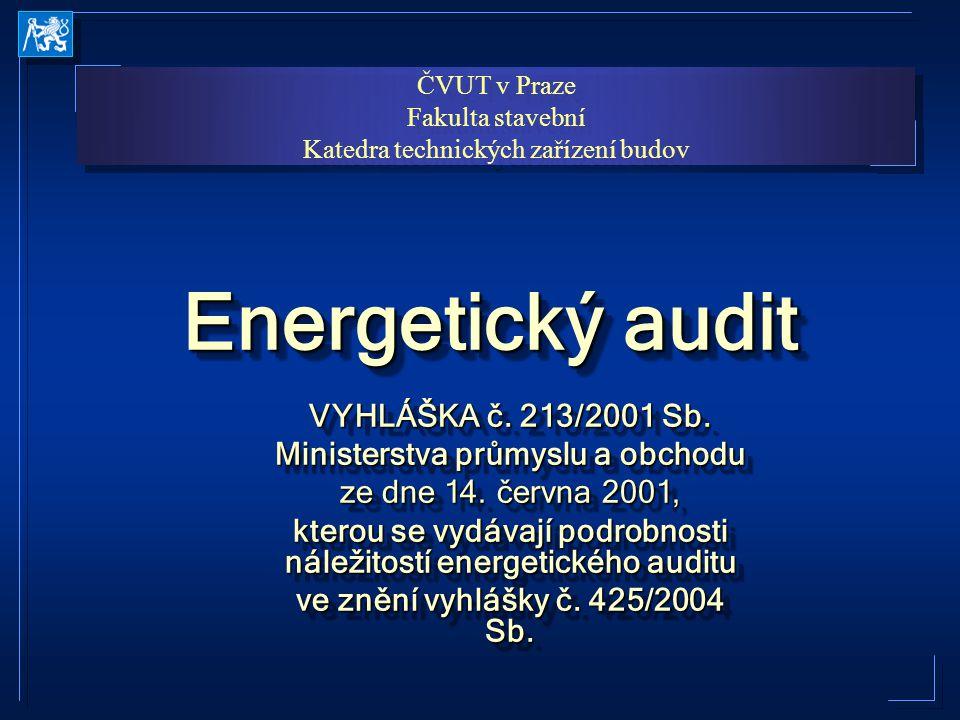 Energetický audit (1) Hodnocení současné úrovně provozovaného energetického hospodářství a budov (1) Hodnocení současné úrovně provozovaného energetického hospodářství a budov (2) Návrh opatření ke snížení spotřeby energie (2) Návrh opatření ke snížení spotřeby energie (3) Návrh vybrané varianty doporučené k realizaci energetických úspor, Závěrečný posudek (3) Návrh vybrané varianty doporučené k realizaci energetických úspor, Závěrečný posudek